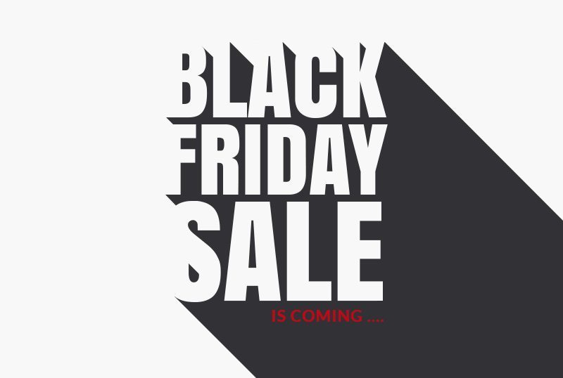 Black Friday Sale is Coming